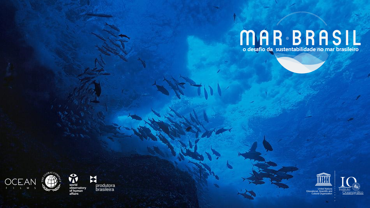 MAR BRASIL - THE CHALLENGE OF SUSTAINABILITY AT THE BRAZILIAN OCEAN (2019)